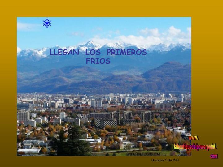 LLEGAN  LOS  PRIMEROS  FRIOS