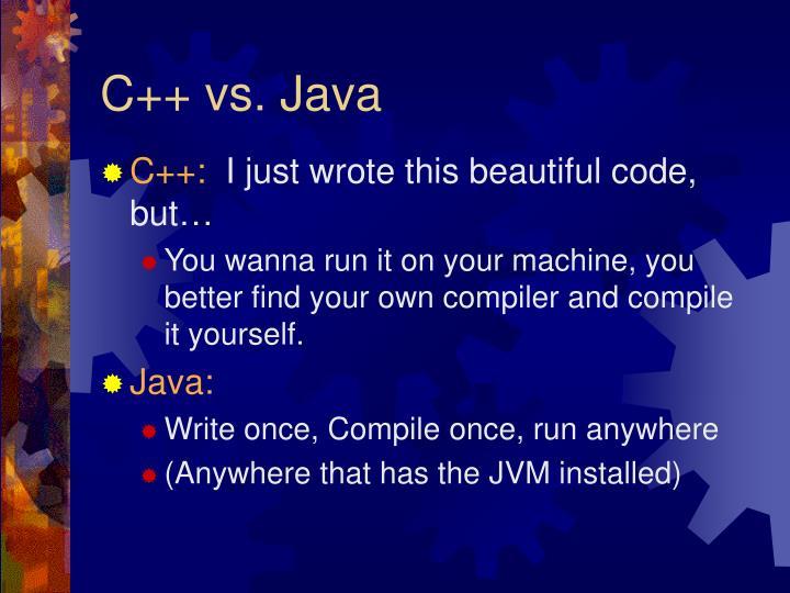 C++ vs. Java
