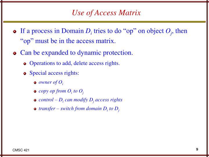 Use of Access Matrix