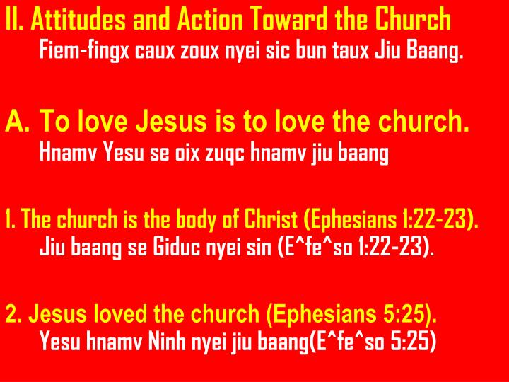 II. Attitudes and Action Toward the Church