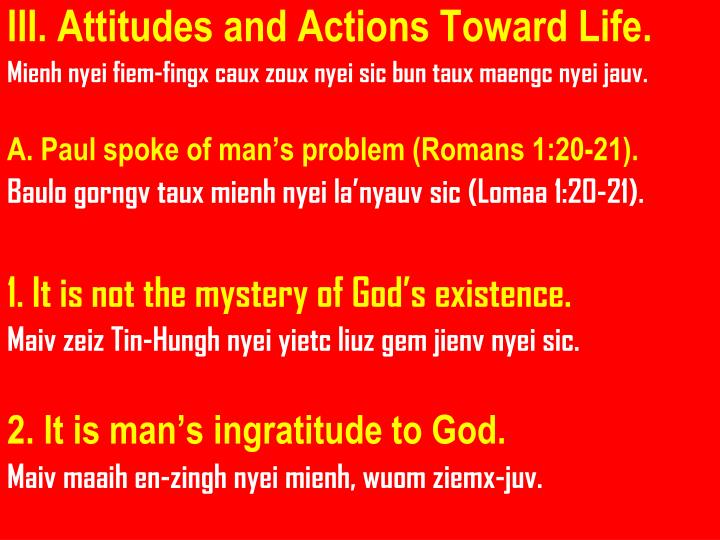 III. Attitudes and Actions Toward Life.