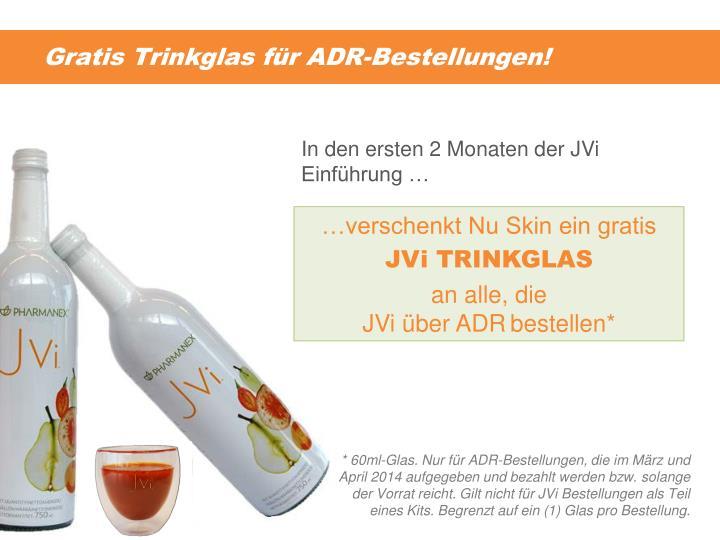 Gratis Trinkglas für ADR-Bestellungen!