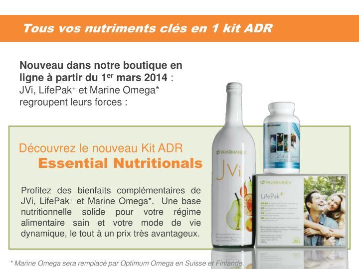 Tous vos nutriments clés en 1 kit ADR