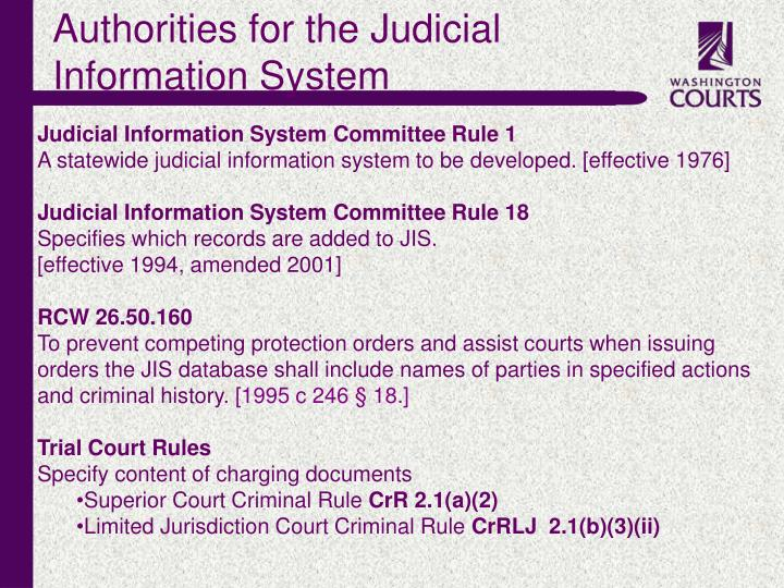 Authorities for the Judicial Information System