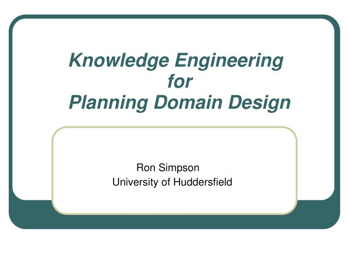 Knowledge engineering for planning domain design
