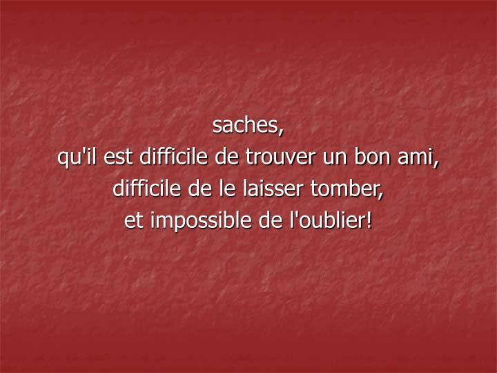 saches,