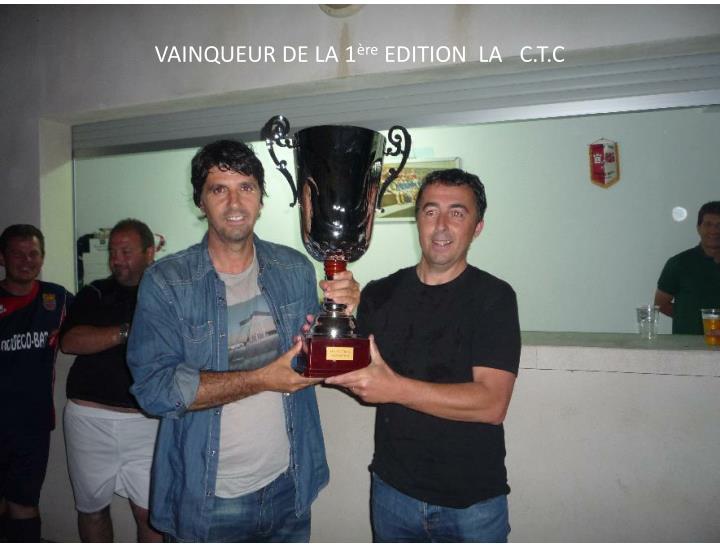 VAINQUEUR DE LA 1