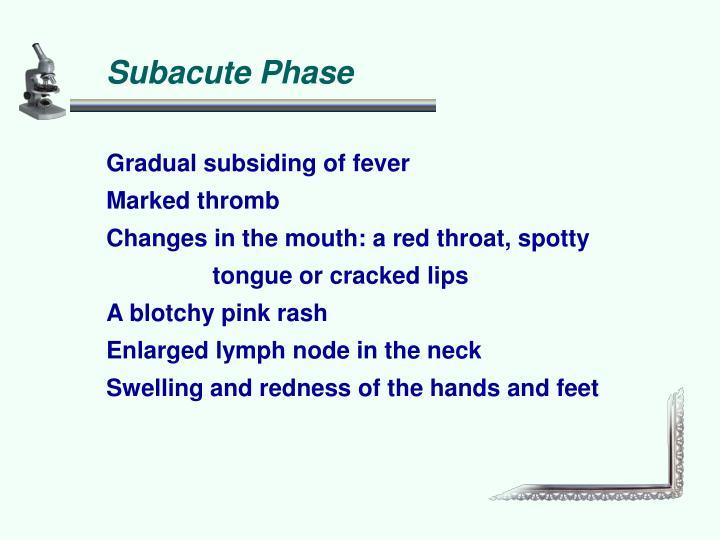 Subacute Phase
