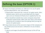 defining the base option 1