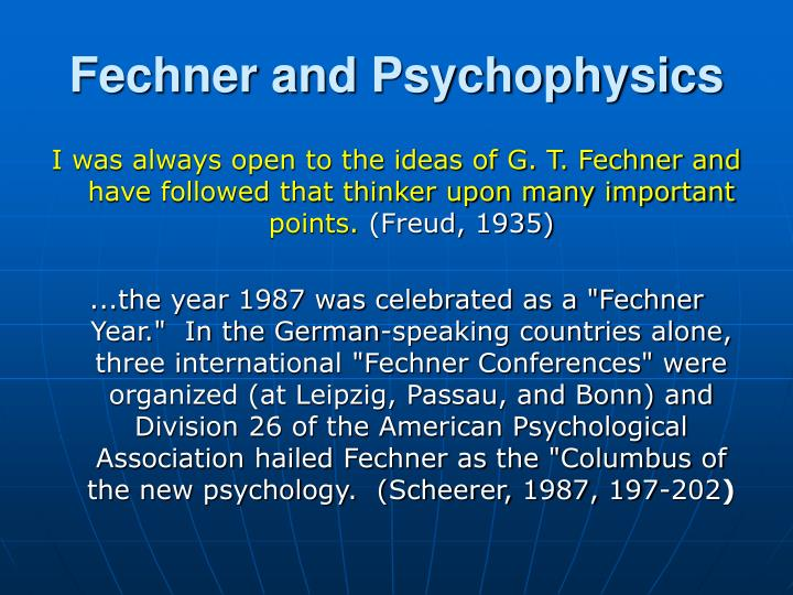 Fechner and Psychophysics