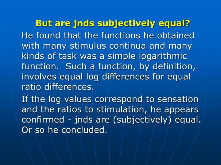 But are jnds subjectively equal?
