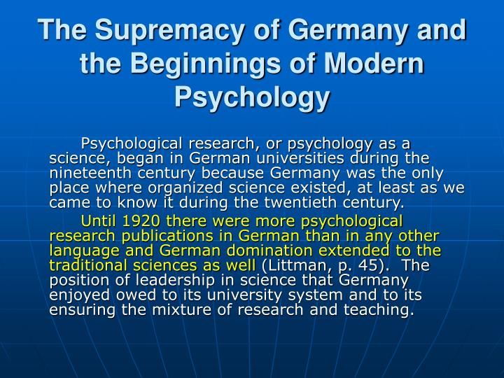 The Supremacy of Germany and the Beginnings of Modern Psychology