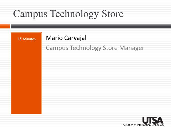 Campus technology store