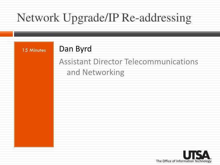 Network Upgrade/IP Re-addressing