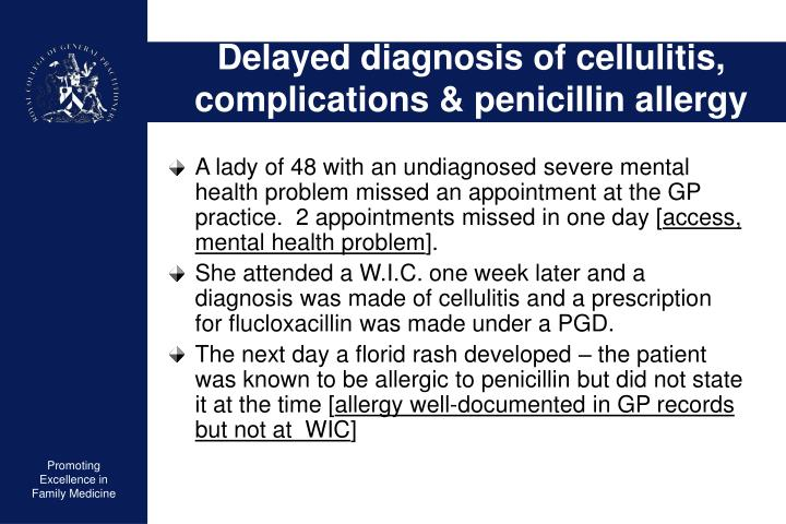 Delayed diagnosis of cellulitis, complications & penicillin allergy