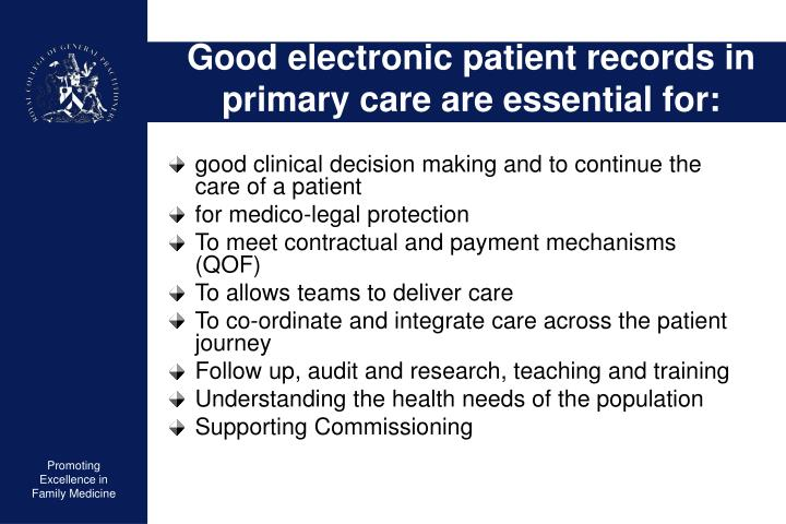 Good electronic patient records in primary care are essential for: