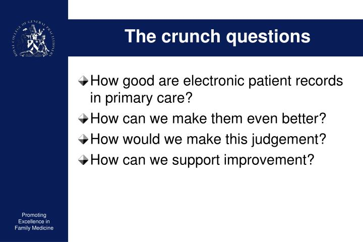 The crunch questions
