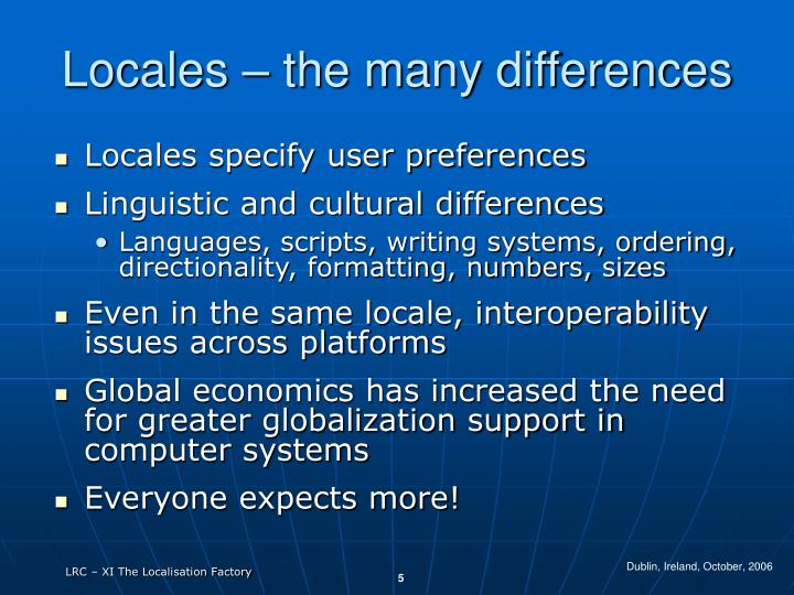 Locales – the many differences