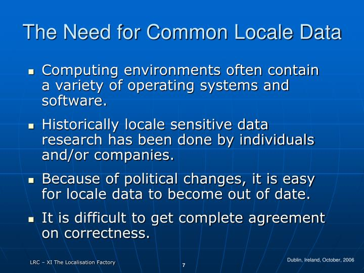 The Need for Common Locale Data