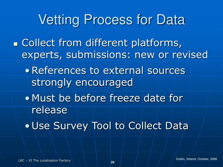 Vetting Process for Data