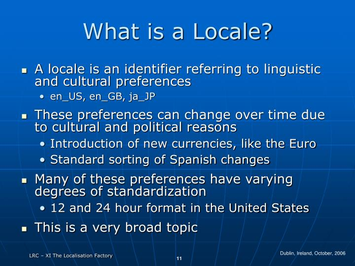 What is a Locale?