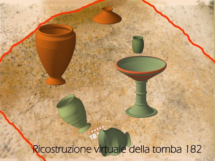 Ricostruzione virtuale della tomba 182