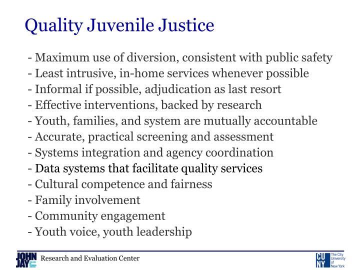 Quality Juvenile Justice