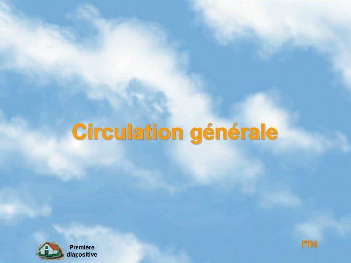 Circulation générale