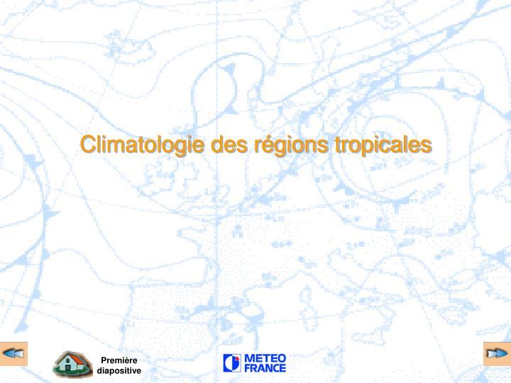 Climatologie des régions tropicales