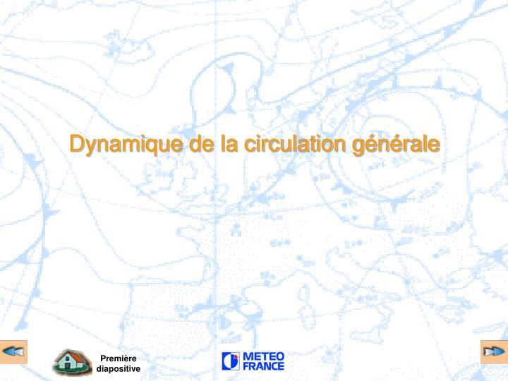 Dynamique de la circulation générale