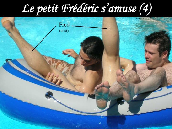 Le petit Frédéric s'amuse (4)