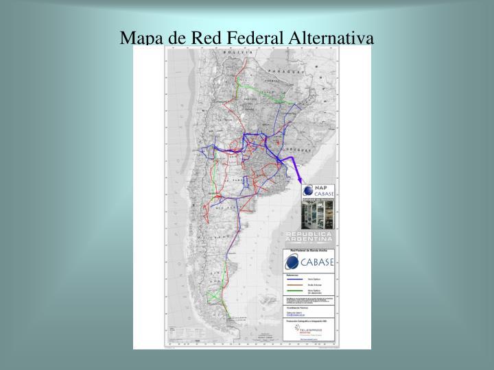 Mapa de Red Federal Alternativa