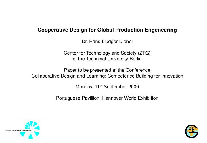 Cooperative Design for Global Production Engeneering