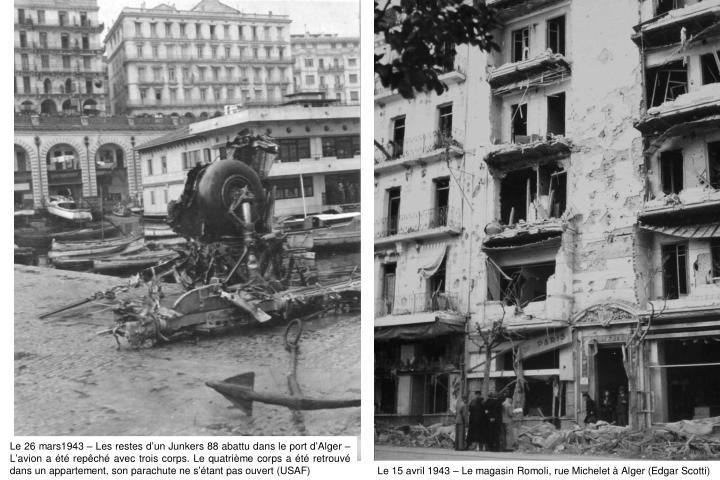Le 26 mars1943 – Les restes d