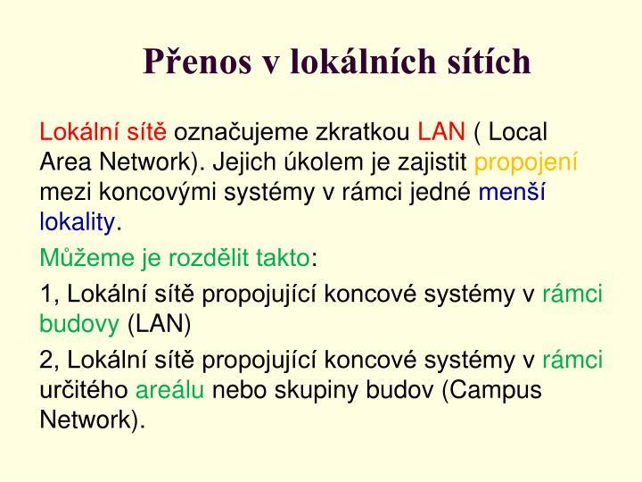 Přenos v lokálních sítích