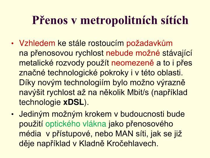 Přenos v metropolitních sítích