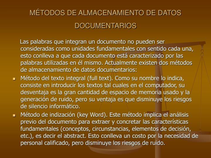 MÉTODOS DE ALMACENAMIENTO DE DATOS DOCUMENTARIOS