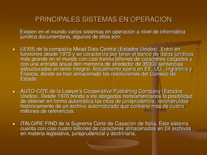 PRINCIPALES SISTEMAS EN OPERACION