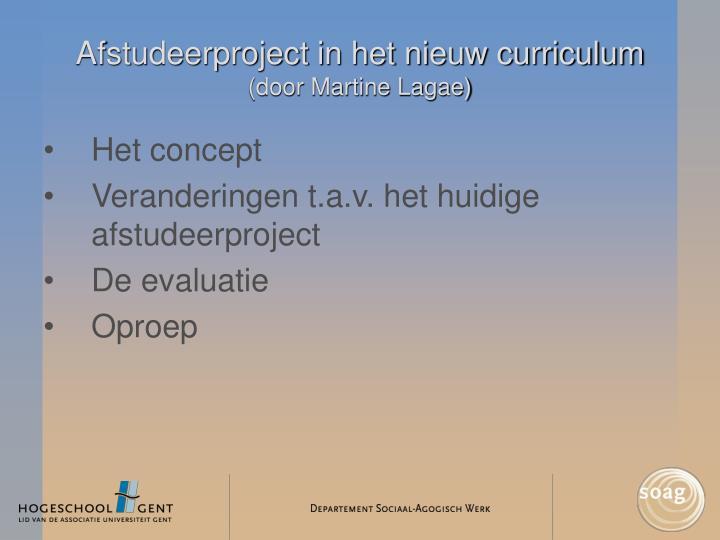Afstudeerproject in het nieuw curriculum