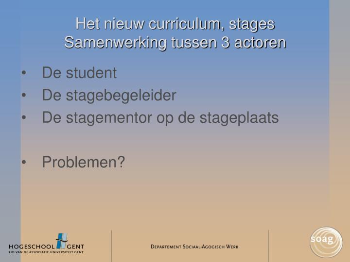 Het nieuw curriculum, stages