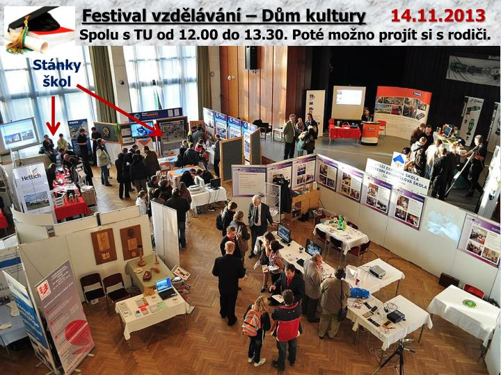 Festival vzdělávání – Dům kultury
