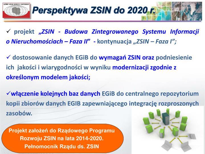 Perspektywa ZSIN do 2020 r.