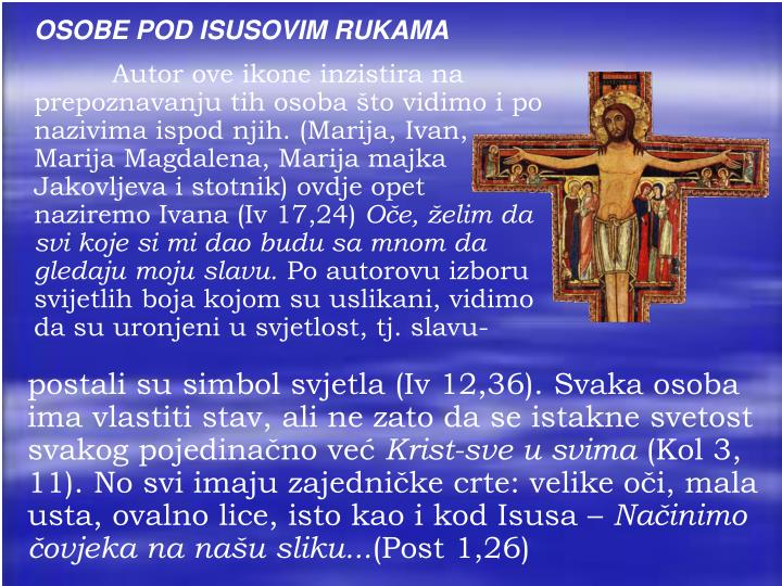 OSOBE POD ISUSOVIM RUKAMA