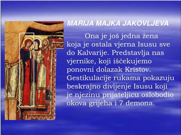 MARIJA MAJKA JAKOVLJEVA