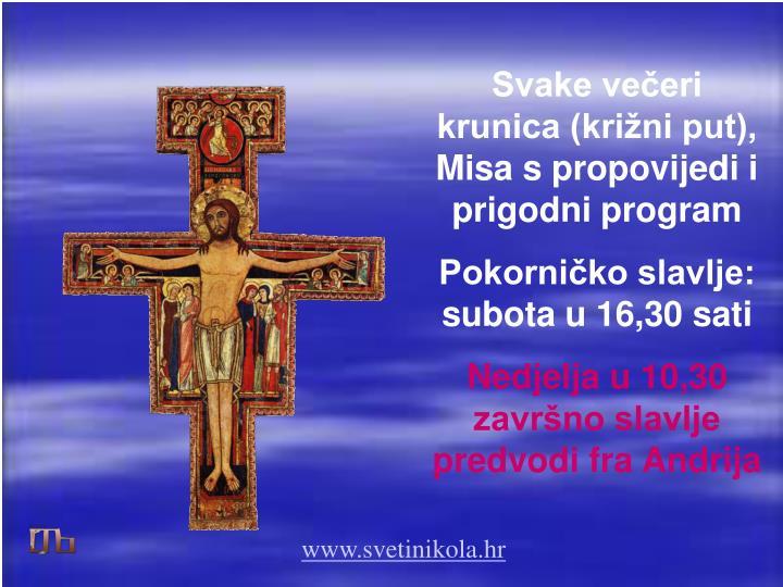 Svake večeri krunica (križni put), Misa s propovijedi i prigodni program