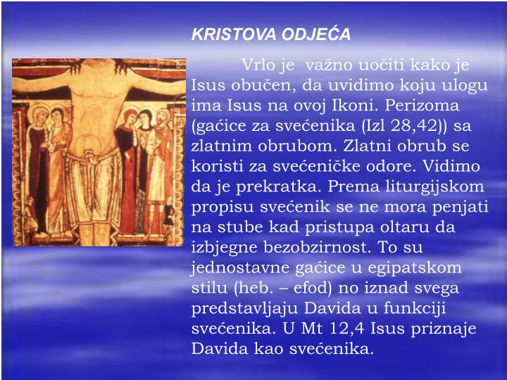KRISTOVA ODJEĆA