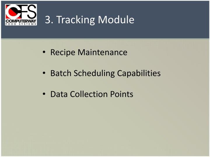 3. Tracking Module