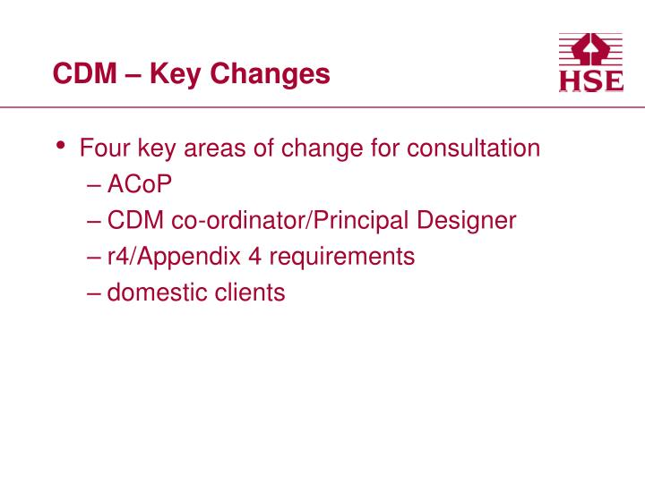 CDM – Key Changes