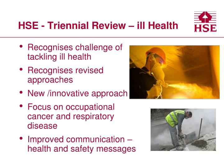 HSE - Triennial Review – ill Health