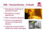 hse triennial review ill health